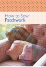 How to Sew - Patchwork - eBook