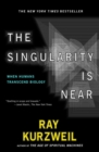 The Singularity Is Near : When Humans Transcend Biology - Book