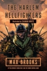 Harlem Hellfighters : The extraordinary story of the legendary black regiment of World War I - Book