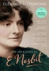 The Life and Loves of E. Nesbit: Author of The Railway Children - Book