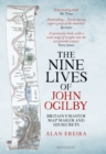 The Nine Lives of John Ogilby : Britain's Master Map Maker and His Secrets - Book