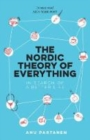 The Nordic Theory of Everything : In Search of a Better Life - Book