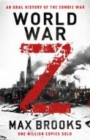 World War Z : An Oral History of the Zombie War - Book