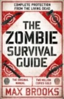 The Zombie Survival Guide : Complete Protection from the Living Dead - Book