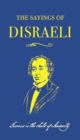 The Sayings of Benjamin Disraeli - Book