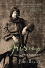 The Iris Trilogy: Memoirs of Iris Murdoch - Book