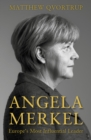 Angela Merkel : Europe's Most Influential Leader [Expanded and Updated Edition] - Book