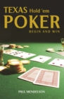 Texas Hold 'Em Poker: Begin and Win - Book