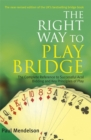 Right Way to Play Bridge - Book