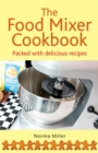 The Food Mixer Cookbook - Book