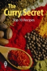 The Curry Secret: Top 10 Recipes - eBook
