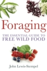 Foraging : A practical guide to finding and preparing free wild food - Book