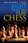 The Right Way to Play Chess - eBook