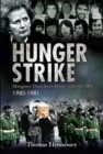 Hunger Strike : Margaret Thatcher's Battle with the IRA, 1980-1982 - eBook