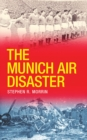 The Munich Air Disaster - Book
