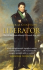 Liberator Daniel O'Connell : The Life and Death of Daniel O'Connell, 1830-1847 - eBook