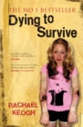 Dying to Survive : Updated 10-year anniversary edition - eBook