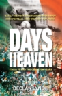 Days of Heaven: Italia '90 and the Charlton Years : Irish Soccer's Finest Hour - eBook