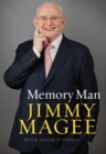 Memory Man: The Life and Sporting Times of Jimmy Magee : Sports trivia from the 'Memory Man' Jimmy Magee - eBook