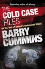 Cold Case Files Missing and Unsolved: Ireland's Disappeared : The Cold Case Files - eBook