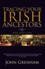 Tracing Your Irish Ancestors : Irish Genealogy - eBook