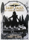 Classic Fairy Tales of Charles Perrault : Illustrated by Harry Clarke - eBook