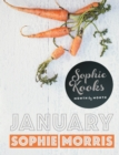 Sophie Kooks Month by Month: January : Quick and Easy Feelgood Seasonal Food for January from Kooky Dough's Sophie Morris - eBook