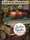 Sophie Kooks Month by Month: September : Quick and Easy Feelgood Seasonal Food for September from Kooky Dough's Sophie Morris - eBook
