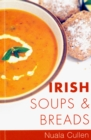 Irish Soups & Breads : Traditional Irish Recipes - eBook