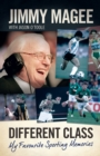 Different Class : My Favourite Sporting Memories - eBook