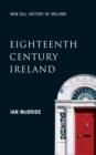 Eighteenth-Century Ireland (New Gill History of Ireland 4) : The Isle of Slaves - The Protestant Ascendancy in Ireland - eBook