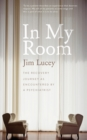 In My Room : The Recovery Journey as Encountered by a Psychiatrist - eBook