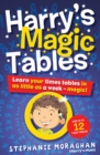 Harry's Magic Tables (for Tablet Devices) : Learn Your Times Tables in as Little as a Week - eBook