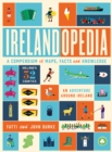 Irelandopedia : A Compendium of Maps, Facts and Knowledge - Book