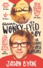 Adventures of a Wonky-Eyed Boy : The Short Arse Years - eBook