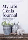 My Life Goals Journal - Book