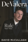 De Valera: Rule (1932-1975) - Book