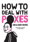 How to Deal with Poxes (on a Daily Basis) - Book