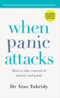 When Panic Attacks : How to take control of anxiety and panic - Book