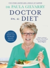 Doctor on a Diet : Delicious weight-loss recipes for healthy appetites - Book