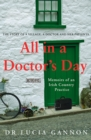 All in a Doctor's Day: Memoirs of an Irish Country Practice - Book