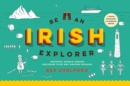 Be an Irish Explorer - Book