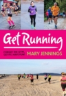 Get Running : Forget the gym, get fit, have fun! - Book