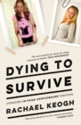 Dying to Survive - Book