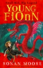 Young Fionn : Small Kid, Big Legend - Book