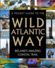 A Pocket Guide to the Wild Atlantic Way - Book