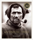 An Unsung Hero : Tom Crean: Antarctic Survivor - 20th anniversary illustrated edition - Book