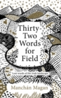 Thirty-Two Words for Field : Lost Words of the Irish Landscape - eBook