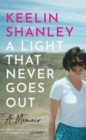 A Light That Never Goes Out : A Memoir - eBook