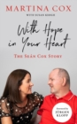 With Hope in Your Heart : The Sean Cox Story - Book